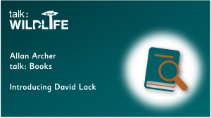 Link to Introducing David Lack book review on talk: books video