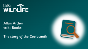 Link to The story of the Coelacanth talk: books video review